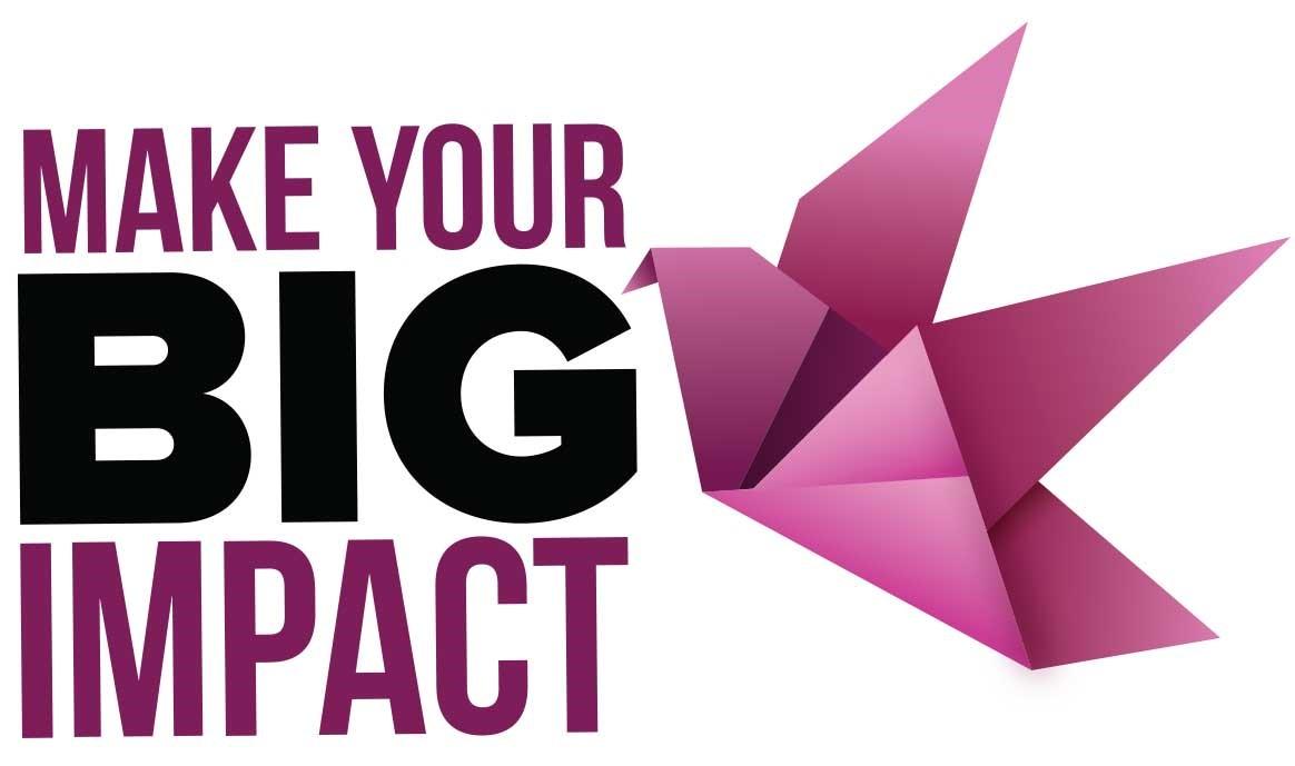 Make Your Big Impact